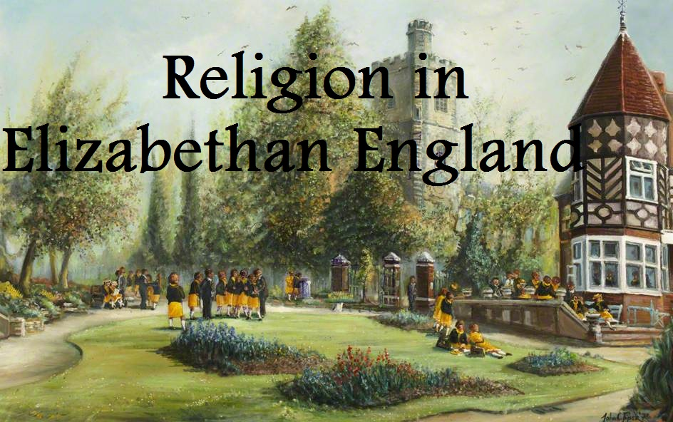 religion in the elizabethan era A video for our 9th grade english assignment we have just learned about william shakespeare's romeo and juliet we have been assigned to make a powerpoint trailer of religion and belief in elizabethan england.